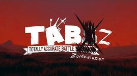 Totally Accurate Battle Zombielator - OUT NOW