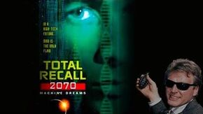 Total Recall 2070 Episode 2 - Machine Dreams Part 2