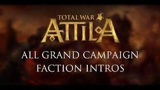 Total War Attila - All Grand Campaign Faction Intros