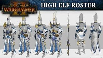 Total War WARHAMMER 2 - High Elf Roster Reveal
