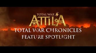 Total War ATTILA - Total War Chronicles Feature Spotlight