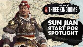 Sun Jian Start Position Spotlight - Total War THREE KINGDOMS