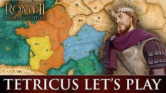 Total War ROME 2 - Empire Divided Tetricus Campaign Let's Play