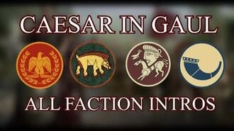 Total War Rome II - All Caesar in Gaul Faction Intros
