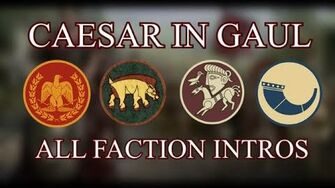 Total War Rome II - All Caesar in Gaul Faction Intros