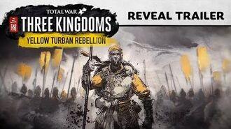 Total War THREE KINGDOMS - Yellow Turban Rebellion Trailer