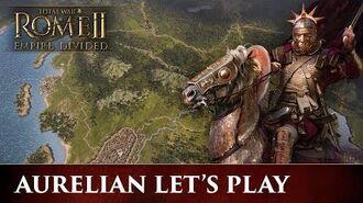 Total War ROME 2 - Empire Divided Aurelian Campaign Let's Play