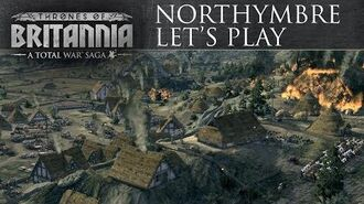 Total War Saga Thrones of Britannia - Northymbre Let's Play