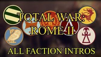 Total War Rome II - All Grand Campaign Faction Intros