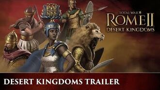 Total War ROME 2 - Desert Kingdoms Announce Trailer