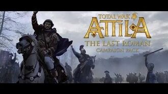 Total War ATTILA- The Last Roman Campaign Pack Trailer PEGI SPA
