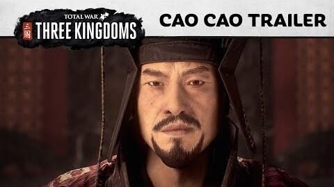 Total War THREE KINGDOMS – Cao Cao In-Engine Trailer