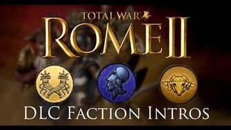 Total War Rome II - All Desert Kingdoms Black Sea Colonies Faction Intros