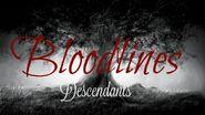 BloodlinesDescendants