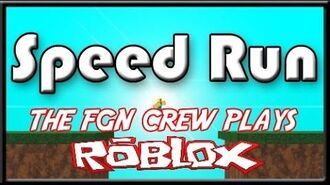 The FGN Crew Plays Roblox - Speed Runner (PC)