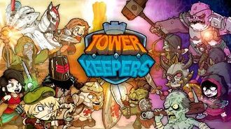 Tower Keepers Game Preview