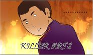 Killer arts