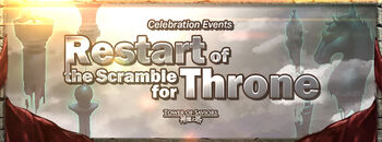 Restart of the Scramble for Throne