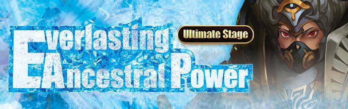 Everlasting Ancestral Power