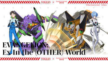 Tower of Saviors – EVANGELION Ex In the (OTHER) World