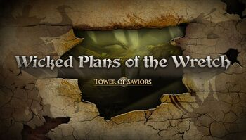 Wicked Plans of the Wretch