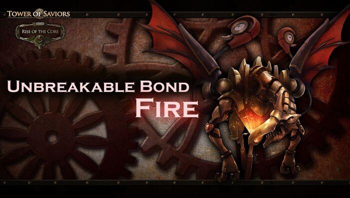 Unbreakable Bond - Fire