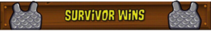 Survivor Wins