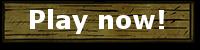 ファイル:WoodButtonPlayNow.png