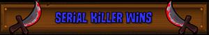 Serial Killer Wins