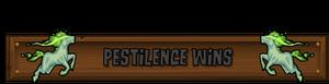 Pestilence Wins