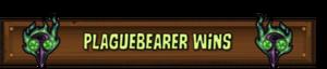 Plaguebearer Wins
