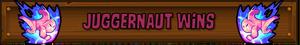 Juggernaut Wins