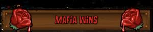 Mafia Wins