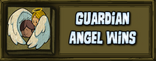 Guardian Angel Victory