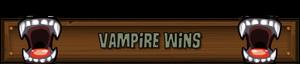 Vampire Wins
