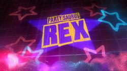 Partysaurus rex title card