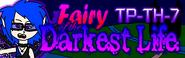 Fairy of the Darkest Life