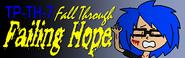 Fall Through Failing Hope