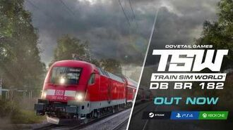 Train Sim World DB BR 182 OUT NOW