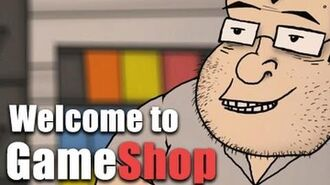 Welcome to Gameshop (Animation)