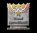 Wood Spendthrift