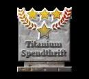 Titanium Spendthrift