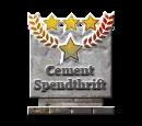 Cement Spendthrift