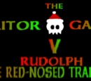 """The Traitor Game V: """"Rudolph the Red-nosed Traitor"""""""
