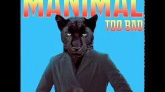 Too Bad - Manimal Samurai Cop 2 Deadly Vengeance Soundtrack