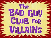 TheBadGuyClubforVillainstitlecard