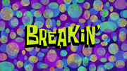Breakin'titlecard