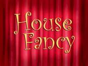 HouseFancytitlecard
