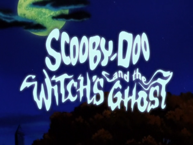 Scooby-Doo! and the Witch's Ghost | Transcripts Wiki
