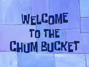 WelcometotheChumBuckettitlecard